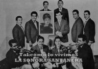 LA SONORA SANTANERA (El Surgimiento)